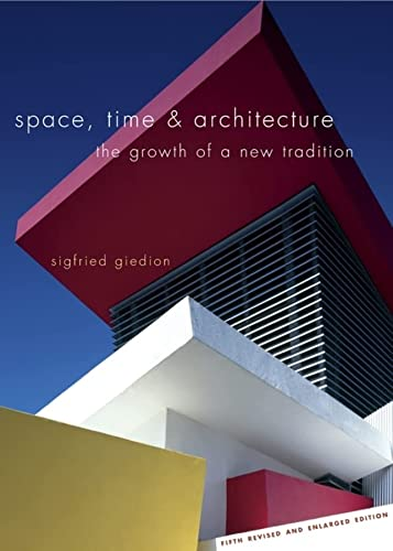 9780674030473: Space Time and Architecture - The Growth of a New Tradition 5e
