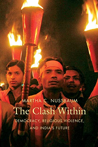 9780674030596: The Clash Within: Democracy, Religious Violence, and India's Future