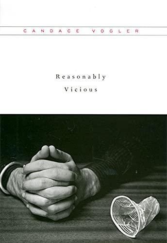 9780674030725: Reasonably Vicious