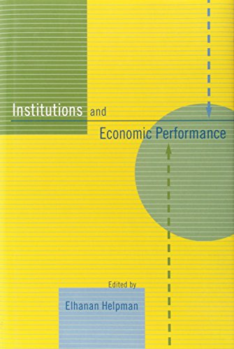 9780674030770: Institutions and Economic Performance