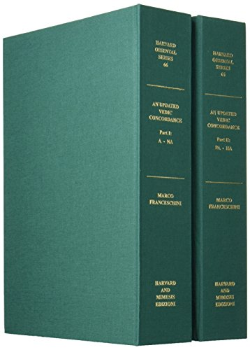 An Updated Vedic Concordance: Maurice Bloomfield's A Vedic Concordance enhanced with new ...