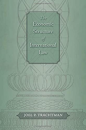 9780674030985: The Economic Structure of International Law