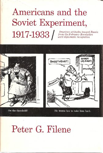 9780674031005: Americans and the Soviet Experiment, 1917-1933