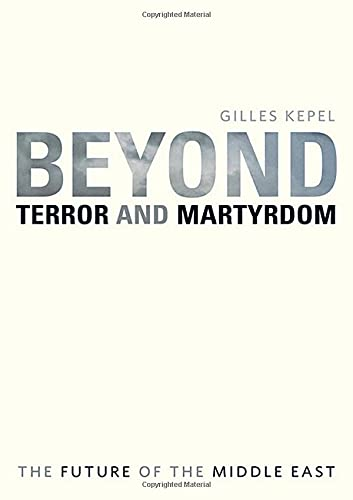 9780674031388: Beyond Terror and Martyrdom: The Future of the Middle East