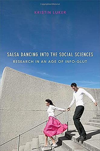 9780674031579: Salsa Dancing into the Social Sciences: Research in an Age of Info-glut