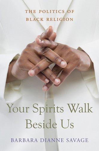 9780674031777: Your Spirits Walk Beside Us: The Politics of Black Religion