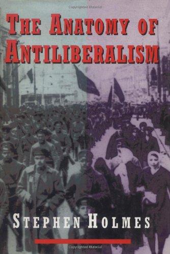 9780674031807: The Anatomy of Antiliberalism