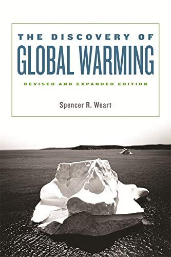 9780674031890: Discovery of Global Warming: 0 (New Histories of Science, Technology, and Medicine)