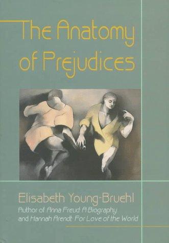 9780674031906: The Anatomy of Prejudices
