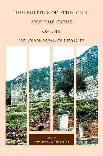 9780674031999: The Politics of Ethnicity and the Crisis of the Peloponnesian League (Hellenic Studies Series)