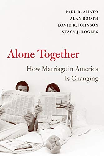 9780674032170: Alone Together: How Marriage in America Is Changing