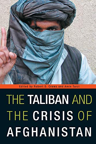 9780674032248: The Taliban and the Crisis of Afghanistan