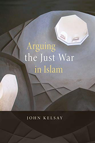 9780674032347: Arguing the Just War in Islam