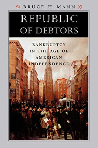 9780674032415: Republic of Debtors: Bankruptcy in the Age of American Independence
