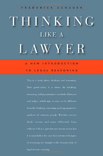 9780674032705: Thinking Like a Lawyer: A New Introduction to Legal Reasoning