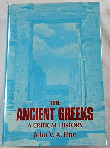 9780674033115: The Ancient Greeks: A Critical History