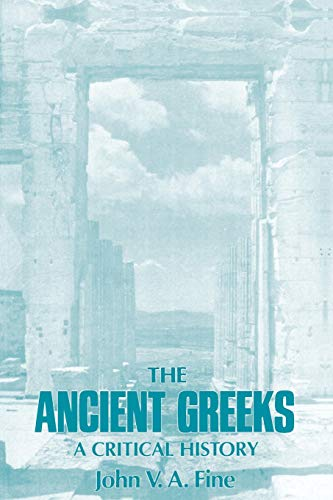 9780674033146: The Ancient Greeks: A Critical History