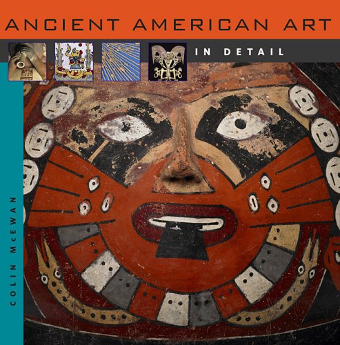 9780674033153: Ancient American Art in Detail