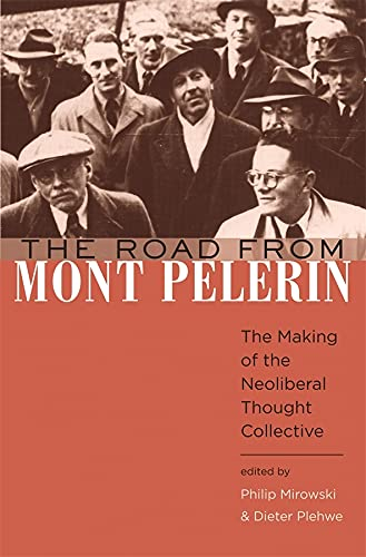 9780674033184: The Road from Mont Pelerin: The Making of the Neoliberal Thought Collective