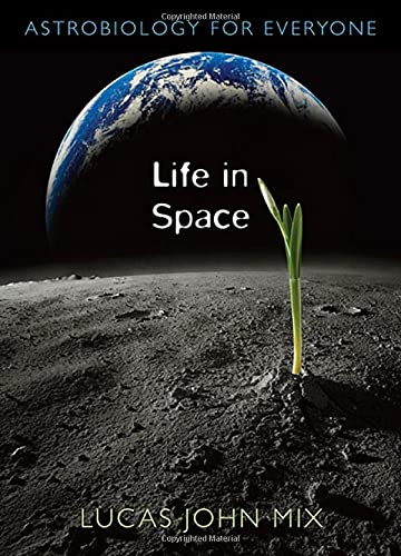 9780674033214: Life in Space: Astrobiology for Everyone