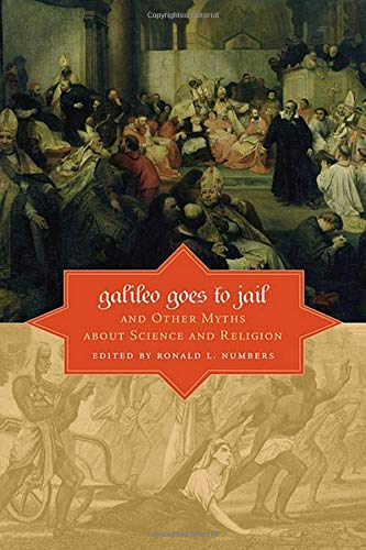 9780674033276: Galileo Goes to Jail and Other Myths about Science and Religion