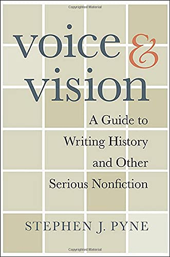9780674033306: Voice and Vision: A Guide to Writing History and Other Serious Nonfiction