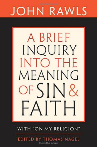 """9780674033313: A Brief Inquiry into the Meaning of Sin and Faith: With """"On My Religion"""""""