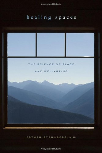 9780674033368: Healing Spaces: The Science of Place and Well-Being
