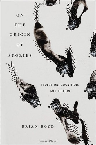 9780674033573: On the Origin of Stories: Evolution, Cognition, and Fiction