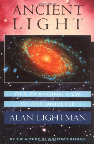 9780674033634: Ancient Light: Our Changing View of the Universe