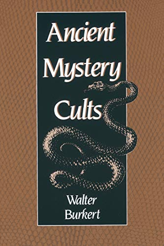 9780674033870: Ancient Mystery Cults (Carl Newell Jackson Lectures)