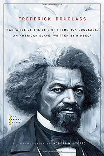 9780674034013: Narrative of the Life of Frederick Douglass: An American Slave, Written by Himself (The John Harvard Library)