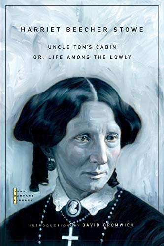 9780674034075: Uncle Tom's Cabin: Or, Life Among the Lowly (The John Harvard Library)