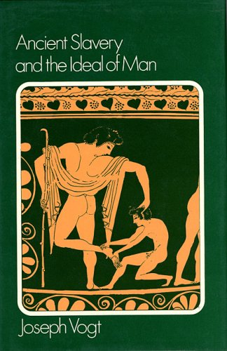 9780674034402: Ancient Slavery and the Ideal of Man