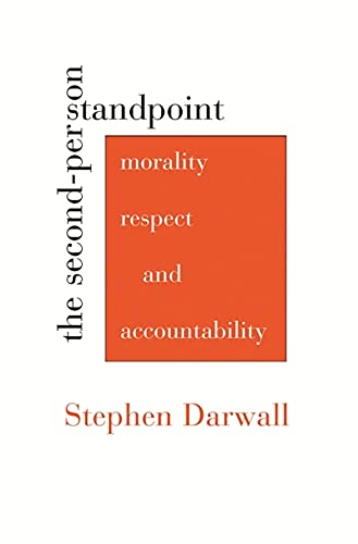 9780674034624: The Second-Person Standpoint: Morality, Respect, and Accountability