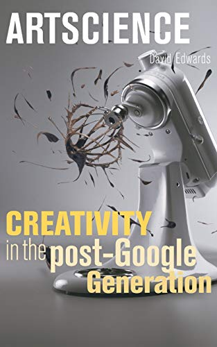 9780674034648: Artscience: Creativity in the Post-Google Generation
