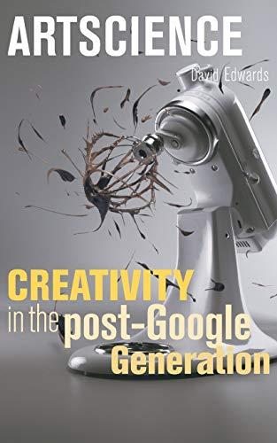 9780674034648: Artscience: Creativity in the Post-Google Generation