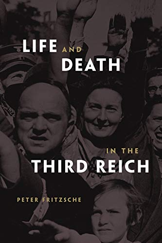 9780674034655: Life and Death in the Third Reich