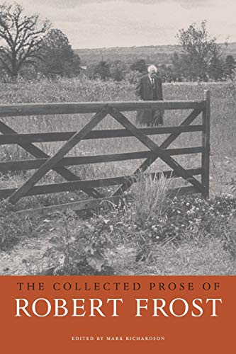 9780674034679: The Collected Prose of Robert Frost