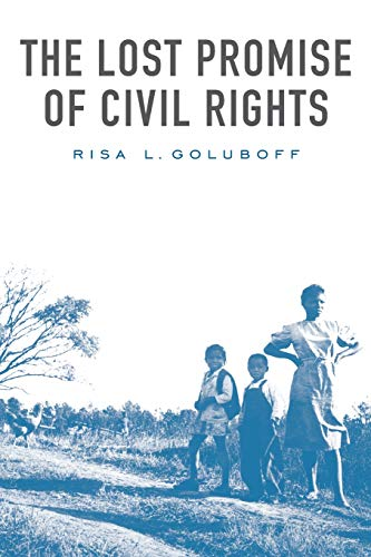 9780674034693: The Lost Promise of Civil Rights