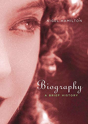 9780674034716: Biography: A Brief History