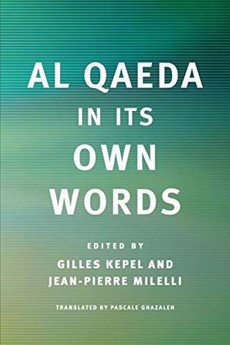 9780674034747: Al Qaeda in Its Own Words