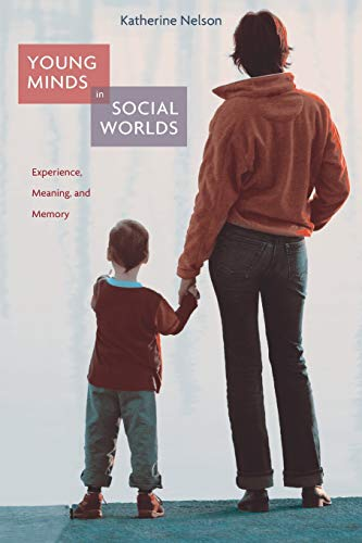 9780674034860: Young Minds in Social Worlds: Experience, Meaning, and Memory