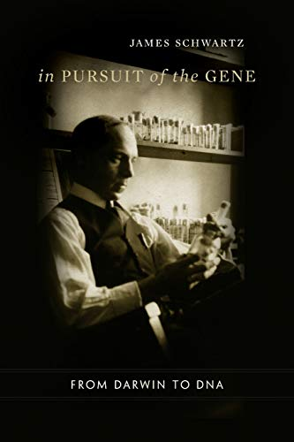 9780674034914: In Pursuit of the Gene: From Darwin to DNA