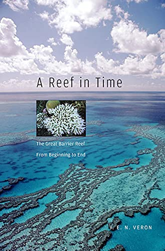 Reef in Time: Veron, J.E.N.