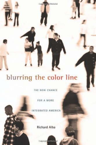 9780674035133: Blurring the Color Line: The New Chance for a More Integrated America (The Nathan I. Huggins Lectures)