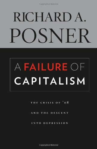 9780674035140: A Failure of Capitalism: The Crisis of '08 and the Descent into Depression