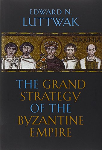9780674035195: Grand Strategy of the Byzantine Empire