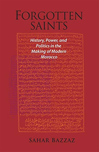 9780674035393: Forgotten Saints: History, Power, and Politics in the Making of Modern Morocco (Harvard Middle Eastern Monographs)