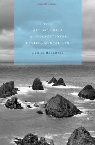 9780674035430: The Art and Craft of International Environmental Law